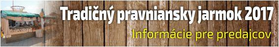 Tradičný pravniansky jarmok 2017 - informácie pre predajcov